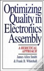 OPTIMIZING QUALITY IN ELECTRONICS ASSEMBLY