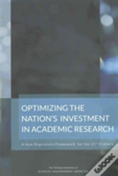 Optimizing The Nation'S Investment In Academic Research: