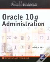 Oracle 10g ; Administration