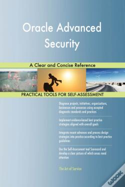 Wook.pt - Oracle Advanced Security A Clear And Concise Reference
