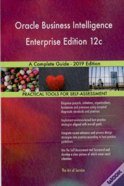 Wook.pt - Oracle Business Intelligence Enterprise Edition 12c A Complete Guide - 2019 Edition