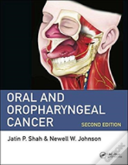 Oral And Oropharyngeal Cancer, Second Edition