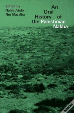 Wook.pt - Oral History Of The Palestinian Nakba