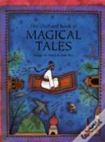 Orchard Book Of Magical Tales