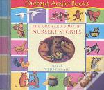 Orchard Book Of Nursery Stories