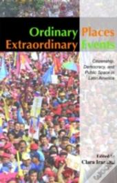 Ordinary Places / Extraordinary Events