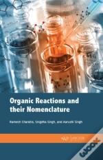 Organic Reactions And Their Nomenclature