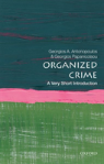 Organised Crime: A Very Short Introduction