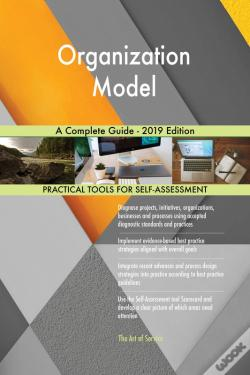 Wook.pt - Organization Model A Complete Guide - 2019 Edition