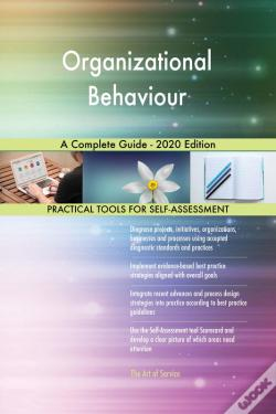 Wook.pt - Organizational Behaviour A Complete Guide - 2020 Edition