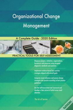 Wook.pt - Organizational Change Management A Complete Guide - 2020 Edition