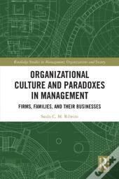 Organizational Culture And Paradoxes In Management