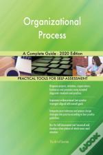 Organizational Process A Complete Guide