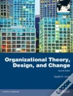 Organizational Theory Design & Change Gl