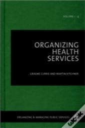 Organizing Health Services