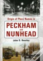 Origin Of Place Names In Peckham/Nunhead