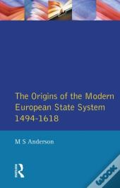 Origins Of The Modern European State System, 1494-1618