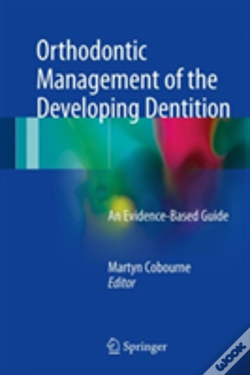 Wook.pt - Orthodontic Management Of The Developing Dentition