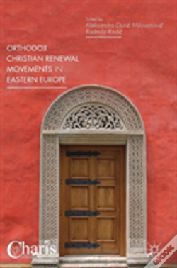 Wook.pt - Orthodox Christian Renewal Movements In Eastern Europe