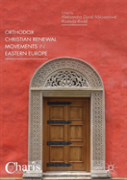 Orthodox Christian Renewal Movements In Eastern Europe