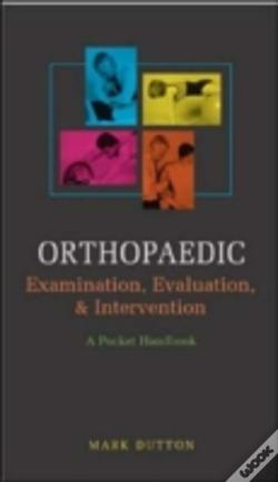 Wook.pt - Orthopedic Examination, Evaluation & Intervention Pocket Handbook