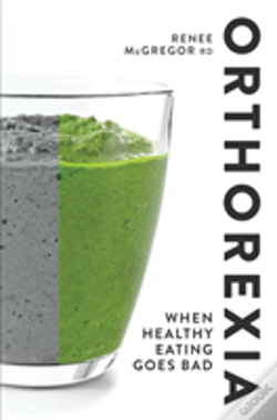 Wook.pt - Orthorexia When Healthy Eating Goes Bad