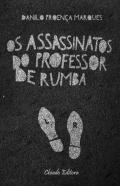 Os Assassinatos do Professor de Rumba