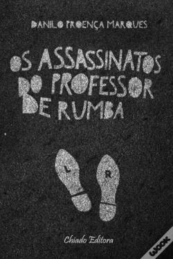 Wook.pt - Os Assassinatos do Professor de Rumba