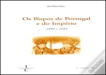 Os Bispos de Portugal e do Império