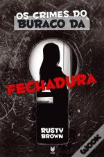 Os Crimes do Buraco da Fechadura