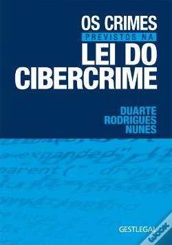 Wook.pt - Os Crimes Previstos na Lei do Cibercrime