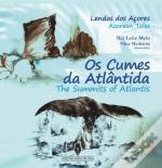 Os Cumes da Atlântida / The Summits of Atlantis