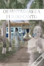 Os Fantasmas Da Rua Do Canto