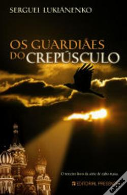 Wook.pt - Os Guardiães do Crepúsculo