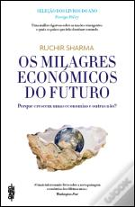 Os Milagres Económicos do Futuro