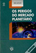 Os Perigos do Mercado Planetário