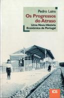 Os Progressos do Atraso