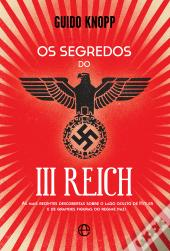 Os Segredos do III Reich