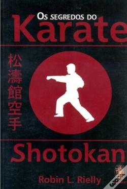 Wook.pt - Os Segredos do Karate Shotokan