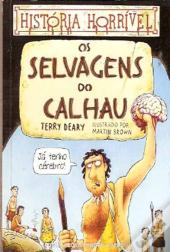 Os Selvagens do Calhau