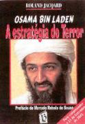 Osama Bin Laden - A Estratégia do Terror
