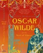 Oscar Wilde & The Nest Of Vipers