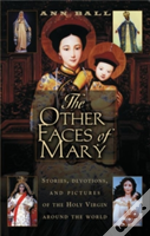 Other Faces Of Mary