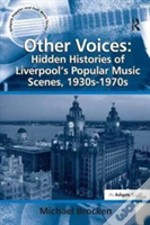 Other Voices Hidden Histories Of L