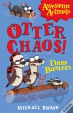 Wook.pt - Otter Chaos - The Dam Busters