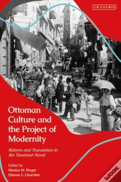Wook.pt - Ottoman Culture And The Project Of Modernity