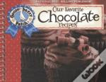 Our Favorite Chocolate Recipes Cookbook