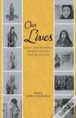 Our Lives: Girls' And Women'S Stories Ac