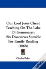 Our Lord Jesus Christ Teaching On The Lake Of Gennesaret
