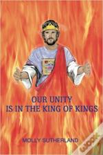 Our Unity Is in the King of Kings